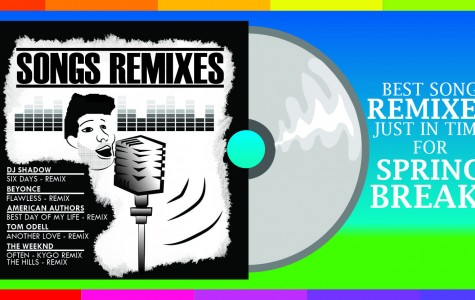 Best song remixes to get you hyped during spring break