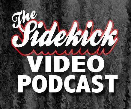 Sidekick Video Network, Podcast #2