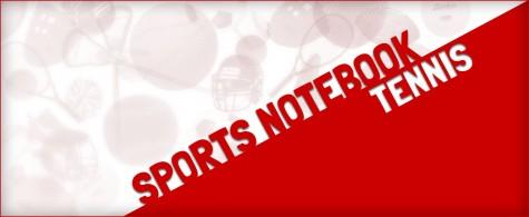 Tennis Notebook: Regular season coming to close