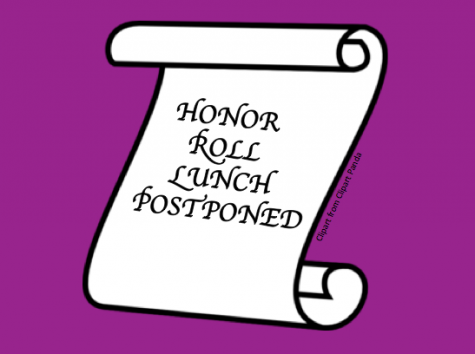 Friday's Red/Gold Honor Roll lunch postponed