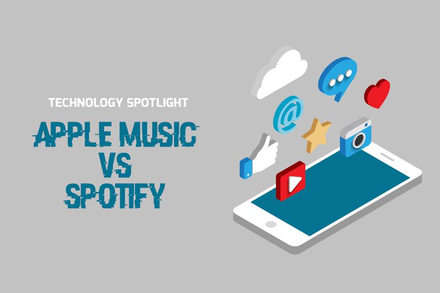 Technology Spotlight: Apple Music vs. Spotify