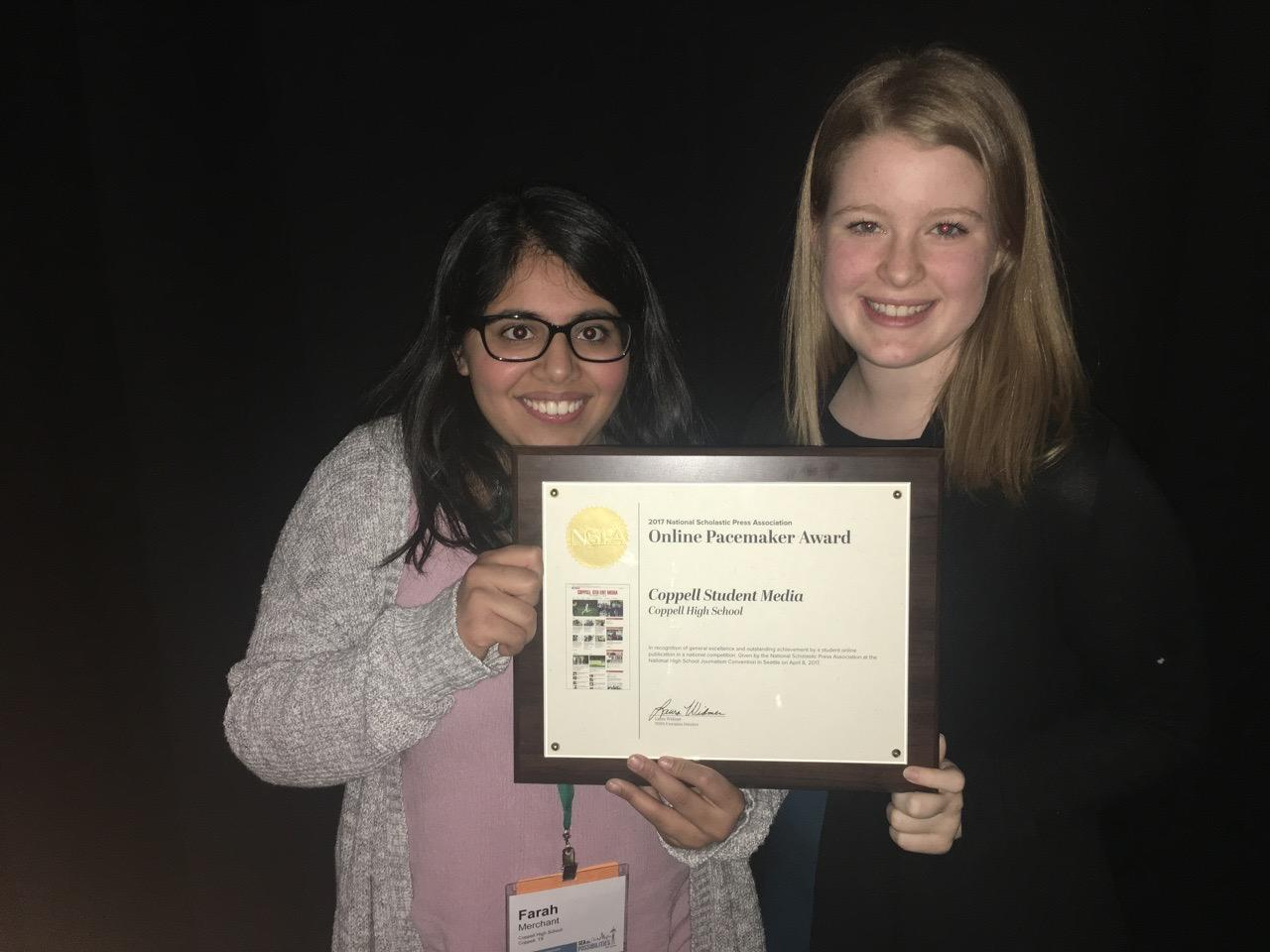 Former Sidekick Editor-in-Chief Meara Isenberg and current Sidekick C0-Student Life Editor Farah Merchant hold up the 2017 NSPA  Online Pacemaker Award given to Coppell Student Media in the spring convention in Seattle. This was Coppell Student Media's first Pacemaker award. Isenberg was a mentor for Merchant during her second year on staff.