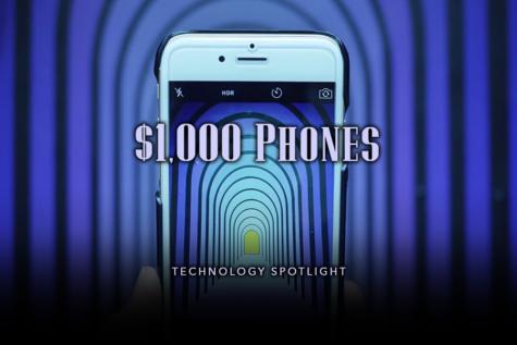 Technology Spotlight: $1,000 Phones