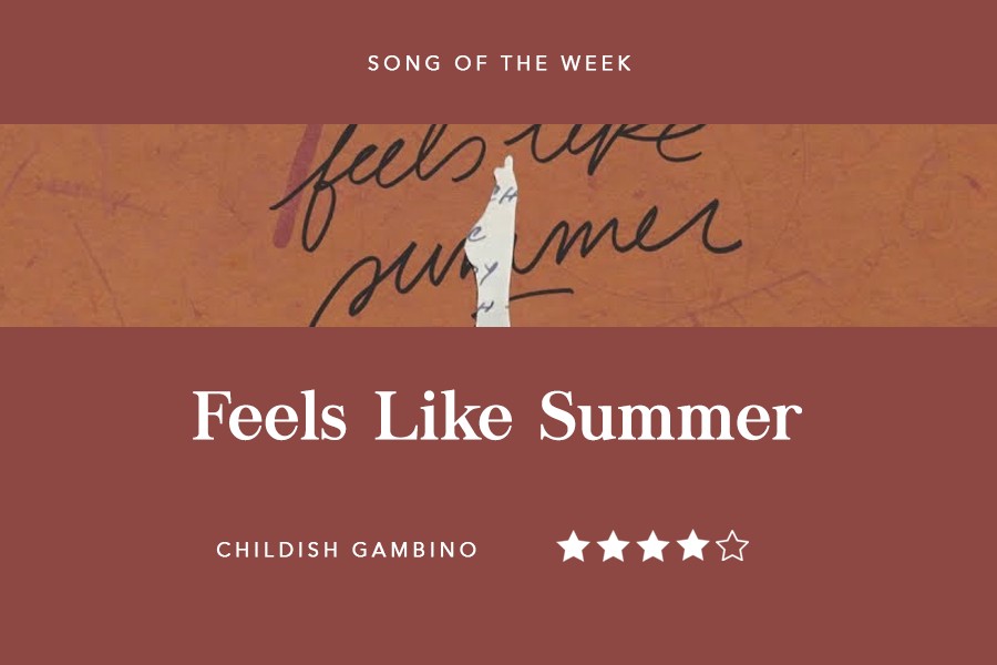"Song of the Week: ""Feels Like Summer"" - Childish Gambino"
