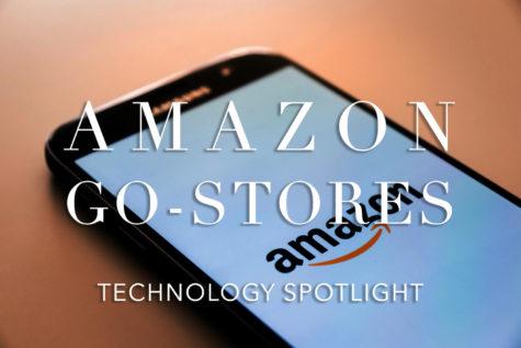 Technology Spotlight- Amazon Go Stores