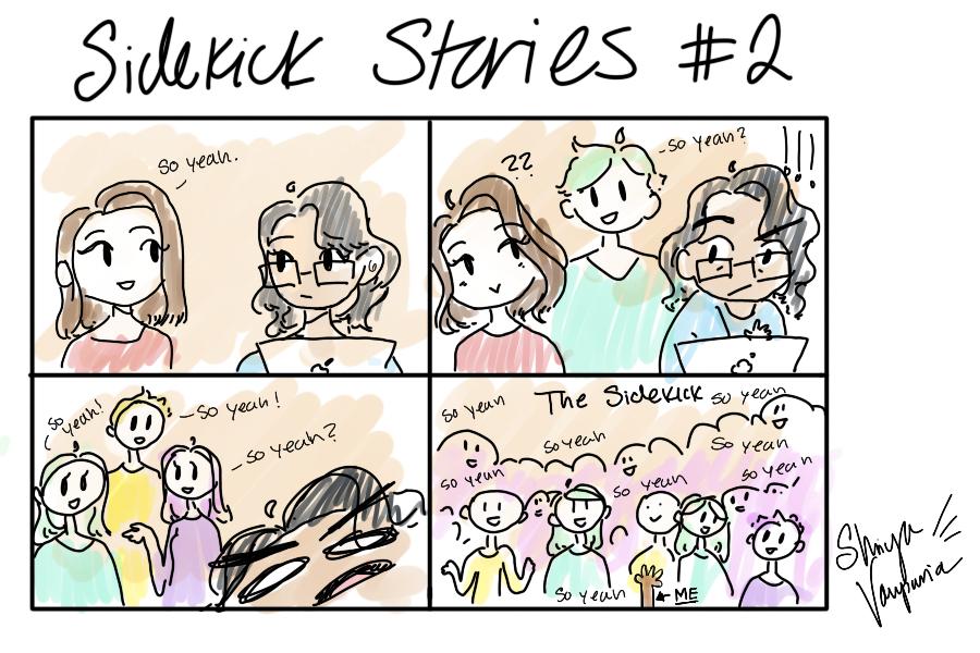 """Sidekick Stories #2 - """"So Yeah"""""""