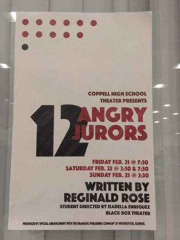 "Coppell High School Theater presents ""12 Angry Jurors"", a play directed by student director Isabella Enriquez, in the CHS Black Box on Friday and Saturday 7:30 p.m. and Sunday at 2:30 p.m. Tickets are available for purchase at the door and on the CHS Theater website."