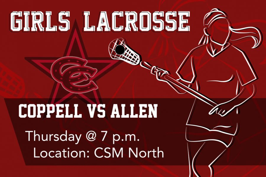 Coppell girls lacrosse faces Allen tonight at Coppell Middle School North at 7 p.m. This is their third game of the season.