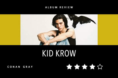 Singer and songwriter Conan Gray's debut album, Kid Krow, released on March 20. On this album, Gray sheds light on his personal life and unique story.