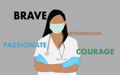 The Sidekick staff writer Varshitha Korrapolu emphasizes that healthcare workers are truly heroes because they continue to fight COVID-19 for the greater good. Korrapolu thinks her interest in becoming a doctor outweighs the dangers that healthcare workers face.