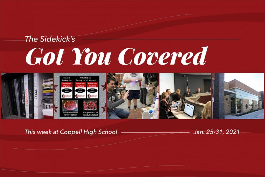 The Sidekick series Got You Covered includes five events happening at Coppell High School that week. Got You Covered will be posted every Monday morning for the rest of the 2020-21 school year.