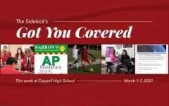 Got You Covered is a Sidekick series detailing five events happening at Coppell High School the following week. It will be posted every Monday for the rest of the 2020-21 school year.