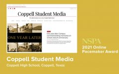 Coppell Student Media was awarded its fourth National Scholastic Press Association Online Pacemaker on April 10. The NSPA Pacemaker, often considered the Pulitzer Prize of scholastic journalism, has been awarded since 1927 and is the highest honor of achievement for high school journalism programs. Coppell Student Media, launched in 2008, also won Pacemakers in 2017, 2018 and 2020. Graphic courtesy NSPA