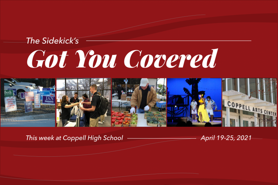 Got+You+Covered+is+a+Sidekick+series+detailing+five+events+happening+at+Coppell+High+School+the+following+week.+It+will+be+posted+every+Monday+for+the+rest+of+the+2020-21+school+year.